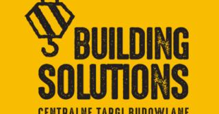 BUILDING SOLUTIONS – Międzynarodowe Targi Budowlane