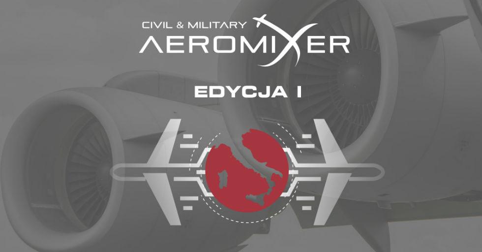 Aeromixer 2018 – wydarzenie networkingowe dla cywilnego i militarnego sektora lotniczego