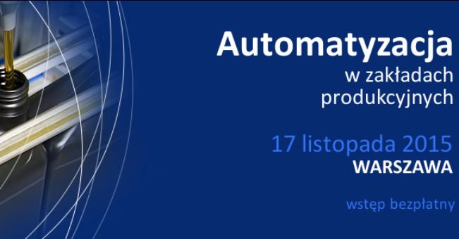 Konferencja i warsztaty – Automatyzacja w zakładach produkcyjnych