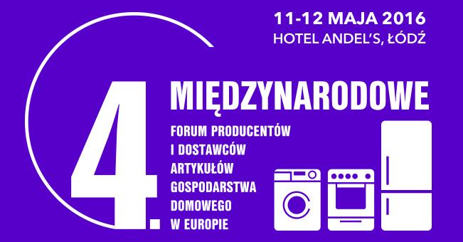 IV międzynarodowe forum producentów i dostawców AGD w Europie