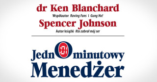 Ken Blanchard, Spencer Johnson Jednominutowy menedżer