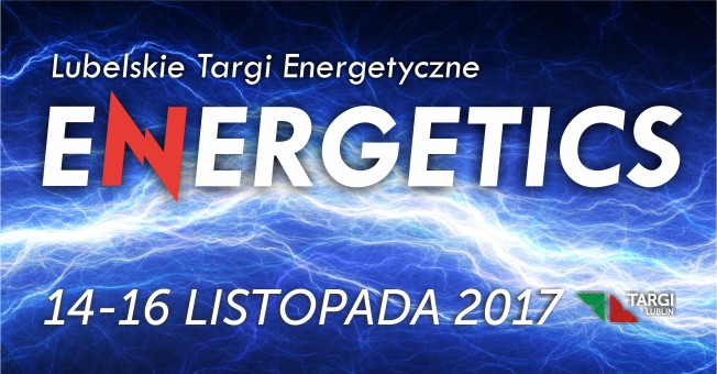 Lubelskie Targi Energetyczne ENERGETICS