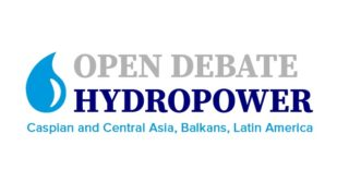 Open Debate Hydropower Caspian and Central Asia, Balkans, Latin America