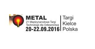 XXI Międzynarodowe Targi Technologii dla Odlewnictwa METAL