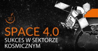 Space 4.0. Sukces w sektorze kosmicznym