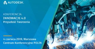 Konferencja INNOWACJE 4.0 – Przyszłość Tworzenia