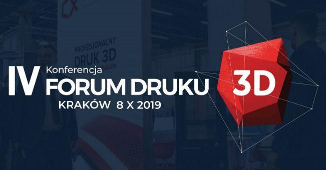 IV Forum Druku 3D