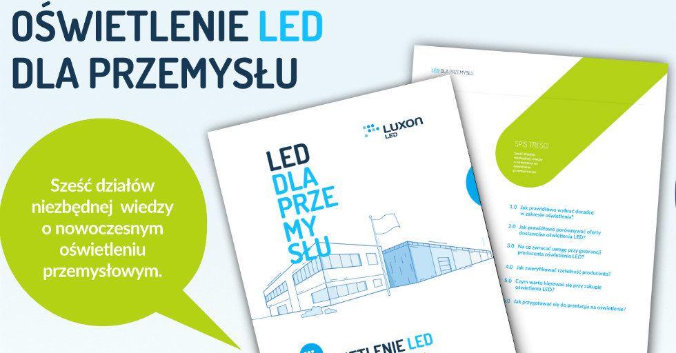 Modernizacja oświetlenia w budynkach przemysłowych – ebook Luxon LED